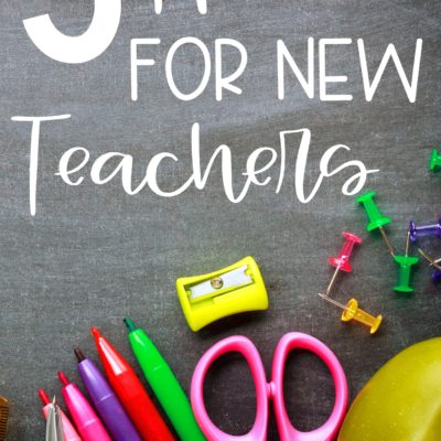 5 Teacher Hacks For New Teachers